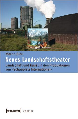 Buchcover Martin Bieri, Neues Landschaftstheater